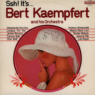 BERT KAEMPFERT & HIS ORCHESTRA - Ssh! It's... Bert Kaempfert And His Orchestra - LP