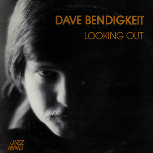 DAVE BENDIGKEIT - Looking Out - LP
