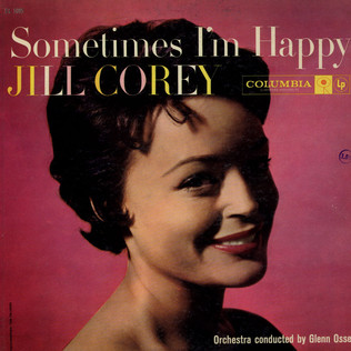 JILL COREY - Sometimes I´m Happy / Sometimes I´m Blue - LP