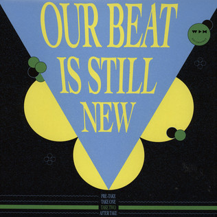 V.A. - Our Beat Is Still New - Take 2 - 12 inch x 1
