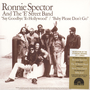 RONNIE SPECTOR & THE E-STREET BAND - Say Goodbye To Hollywood / Baby Please Don't Go - 7inch x 1
