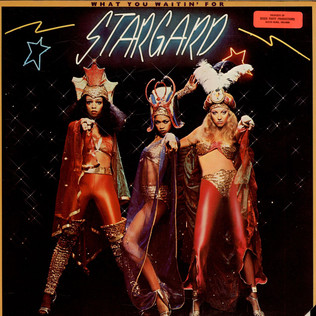 Stargard What You Waitin For