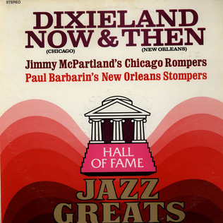 JIMMY MCPARTLAND'S CHICAGO ROMPERS, PAUL BARBARIN' - Dixieland Now & Then - LP