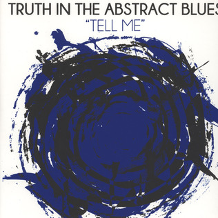 TRUTH IN THE ABSTRACT BLUES - Tell Me - LP