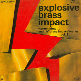 WARREN KIME AND HIS BRASS IMPACT ORCHESTRA - Explosive Brass Impact Vol. 2 - LP