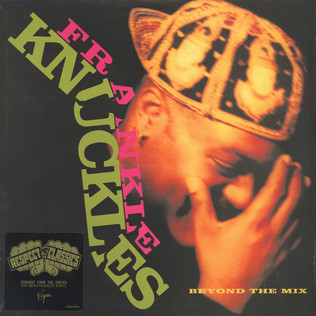 FRANKIE KNUCKLES - Beyond The Mix - LP