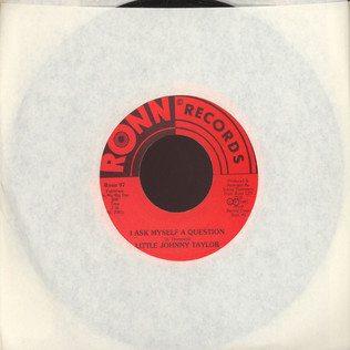 LITTLE JOHNNY TAYLOR - I Ask Myself A Question - 7inch x 1