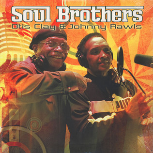 OTIS CLAY / HOHNNY RAWLS - Soul Brothers - LP