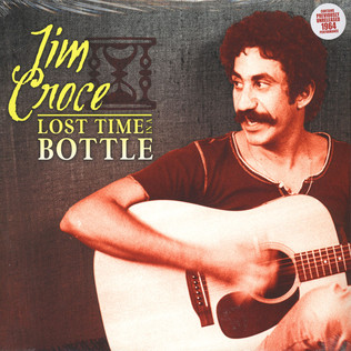 JIM GROCE - Lost Time In A Bottle - LP x 2
