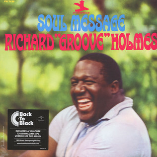 RICHARD ''GROOVE'' HOLMES - Soul Message Back To Black Edition - LP