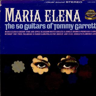 50 GUITARS OF TOMMY GARRETT, THE - Maria Elena - LP