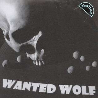 WANTED WOLF - Dead Not Alive - 7inch x 1