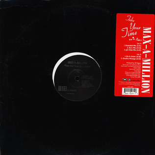 MAX-A-MILLION - Take Your Time (Do It Right) - 12 inch x 1