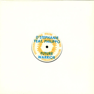 D'STEPHANIE - Future Warrior feat. Phillippo - 12 inch x 1