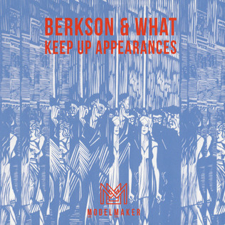 BERKSON & WHAT - Keep Up Appearances - CD