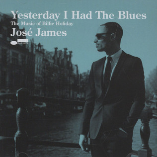 JOSE JAMES - Yesterday I Had The Blues - CD