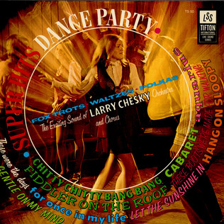 LARRY CHESKY AND HIS ORCHESTRA - Super Hits Dance Party - LP
