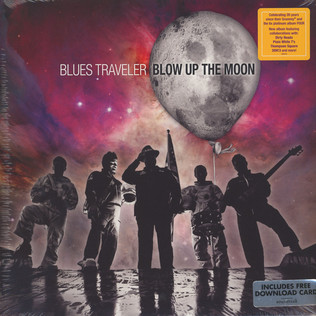 BLUES TRAVELER - Blow Up The Moon - LP