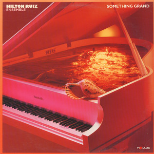 HILTON RUIZ - Something Grand - LP