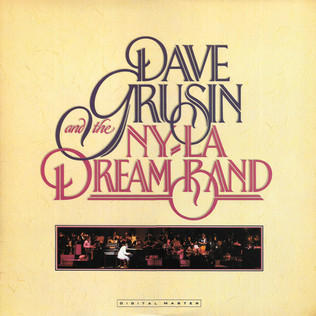 DAVE GRUSIN AND NY-LA DREAM BAND, THE - Dave Grusin And The N.Y. / L.A. Dream Band - LP