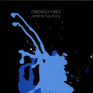 FRIENDLY FIRES - Jump In The Pool - 12 inch x 1