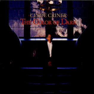 CLYDE CRINER - The Color Of The Dark - LP
