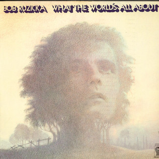 BOB RUZICKA - What The World's All About - LP
