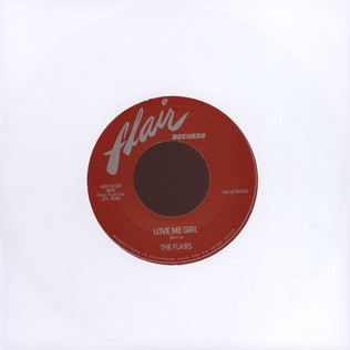 FLAIRS - Love Me Girl / Getting'  High - 7inch x 1