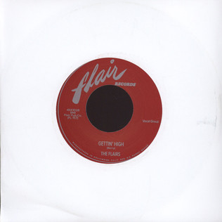 FLAIRS - Love Me Girl/getting High - 7inch x 1