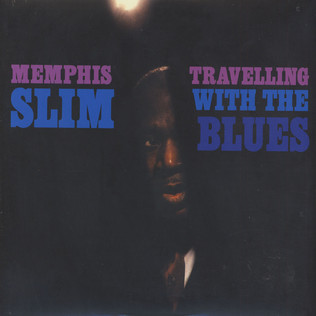 MEMPHIS SLIM - Travelling With The Blues - LP