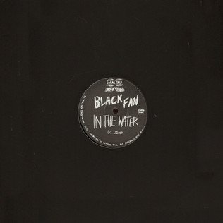 BLACK FAN - In The Water - 12 inch x 1