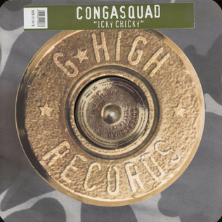 CONGA SQUAD - Icky Chicky - 12 inch x 1