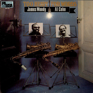 JAMES MOODY, AL COHN - Too Heavy For Words - LP