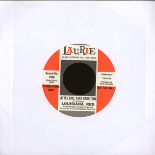 LOUISIANA RED - Who Dat?/little Girl Take Your Time - 7inch x 1