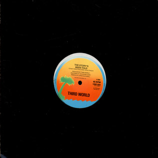 THIRD WORLD - The Story's Been Told / Always Around - 12 inch x 1