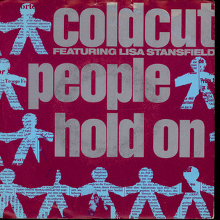 COLDCUT FEATURING LISA STANSFIELD - People Hold On - 12 inch x 1