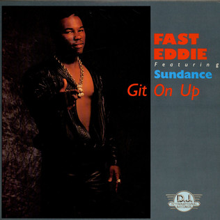 ''FAST'' EDDIE SMITH FEATURING SUNDANCE - Git On Up - 12 inch x 1