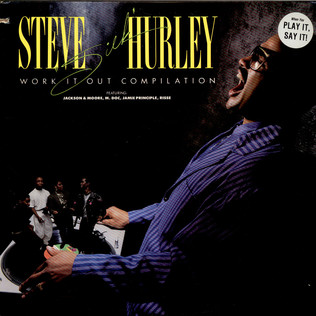STEVE SILK HURLEY - Work It Out Compilation - LP