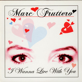 MARC FRUTTERO - I Wanna Live With You - 12 inch x 1