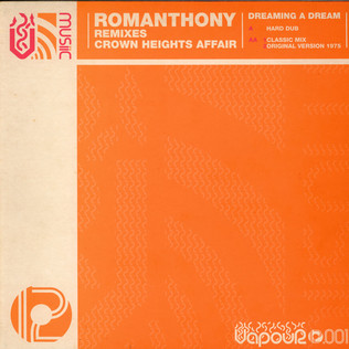 CROWN HEIGHTS AFFAIR - Dreaming A Dream (Romanthony Remixes) - Maxi x 1