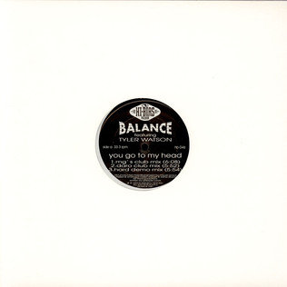 BALANCE FEATURING TYLER WATSON - You Go To My Head - 12 inch x 1