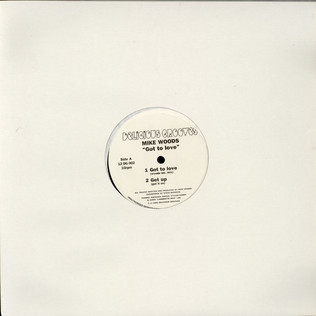 MIKE WOODS - Got To Love - 12 inch x 1