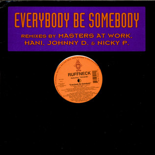 RUFFNECK FEATURING YAVAHN - Everybody Be Somebody (Remixes) - 12 inch x 2