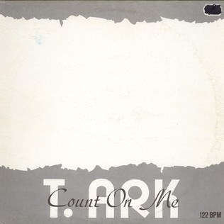 T. ARK - Count On Me - 12 inch x 1