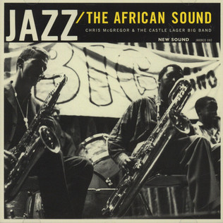 CHRIS MCGREGOR & THE CASTLE LAGER BIG BAND - Jazz: The African Sound - CD