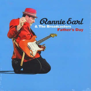 RONNIE EARL & THE BROADCASTERS - Father's Day - LP