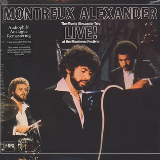 MONTY AEXANDER TRIO, THE - Montreux Alexander - The Monty Alexander Trio Live At Montreux Festival - LP
