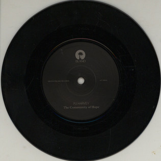 PJ HARVEY - The Community Of Hope - 7inch x 1