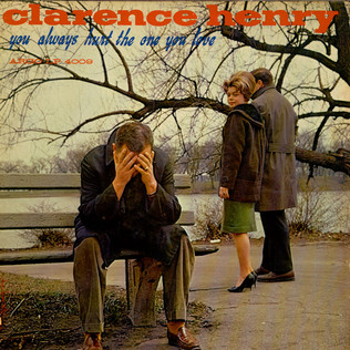 CLARENCE ''FROGMAN'' HENRY - You Always Hurt The One You Love - LP