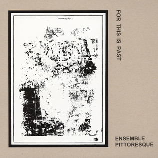 ENSEMBLE PITTORESQUE - For This Past - 33T